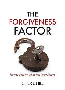 The Forgiveness Factor (eBook)