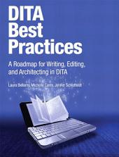 Bellamy: DITA Best Practices _p1