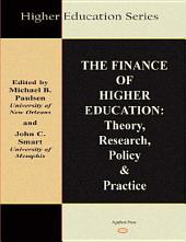 The Finance of Higher Education: Theory, Research, Policy, and Practice