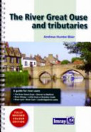 The River Great Ouse and Tributaries PDF