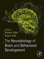 The Neurobiology of Brain and Behavioral Development PDF