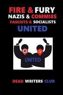 Fire   Fury   Nazis and Commies  Fascists and Socialists PDF