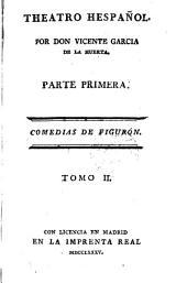 Theatro hespañol, por V. García de la Huerta