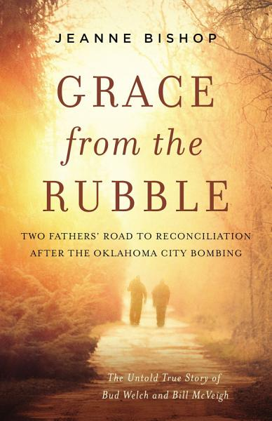 Download Grace from the Rubble Book