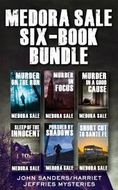 Medora Sale Six-Book Bundle: The Complete John Sanders/Harriet Jeffries Collection
