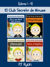 El Club Secreto de Mouse Libros 1-4