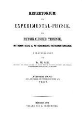 Repertorium für Experimental-Physik, für physikalische Technik, mathematische und astronomische Instrumentenkunde: Band 8