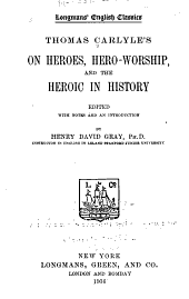 Thomas Carlyle's On Heroes, Hero-worship, and the Heroic in History