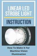 Linear LED Strobe Light Instruction