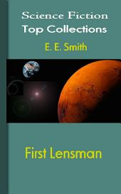 First Lensman: Science Fiction Stories
