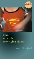 Here Beneath Low Flying Planes PDF
