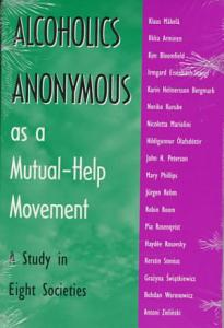 Alcoholics Anonymous as a Mutual help Movement Book
