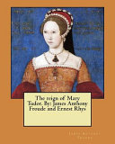 The Reign of Mary Tudor  by PDF