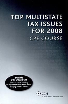 Top Multistate Tax Issues for 2008 CPE Course PDF
