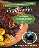 Weber Smokey Mountain Cookbook Book