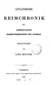 Livländische Reimchronik, herausg. von L. Meyer