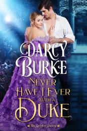 Never Have I Ever With a Duke