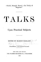 Talks Upon Practical Subjects