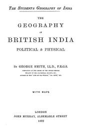 The Geography of British India, Political & Physical