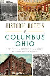 Historic Hotels of Columbus, Ohio
