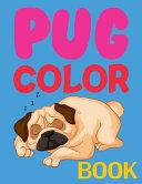 Pug Color Book