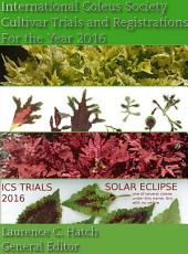 International Coleus Society Cultivar Trials and Registration: For the Year 2016