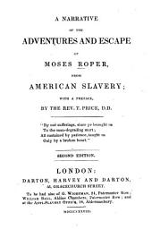 A Narrative of the Adventures and Escape of Moses Roper from American Slavery