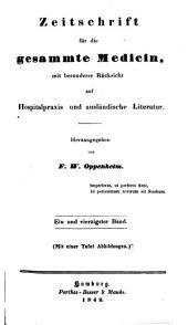 Zeitschrift für die gesammte Medicin: mit besonderer Rücksicht auf Hospitalpraxis und ausländische Literatur, Band 41
