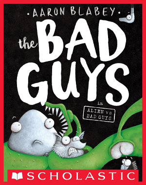 The Bad Guys in Alien vs Bad Guys  The Bad Guys  6