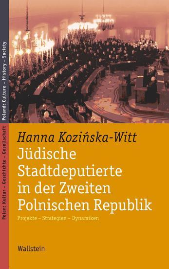 J  dische Stadtdeputierte in der Zweiten Polnischen Republik PDF