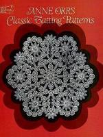 Anne Orr's Classic Tatting Patterns