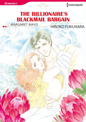 THE BILLIONAIRE'S BLACKMAIL BARGAIN: Harlequin Comics