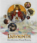 Labyrinth  The Ultimate Visual History Book