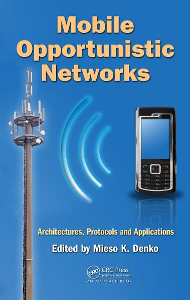 Mobile Opportunistic Networks PDF