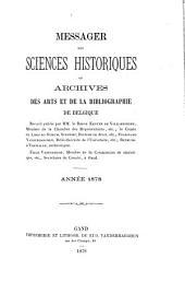 Messager des sciences historiques: ou Archives des arts et de la bibliographie de Belgique, Volume46