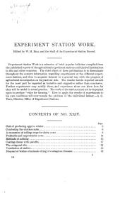 Experiment station work, XXIV: cost of eggs in winter, methods of milking, the chicken mite, coating cheese with paraffin, soiling crops, the octagonal silo, profitable and unprofitable cows, ventilation of stables, disposal of diseased carcasses