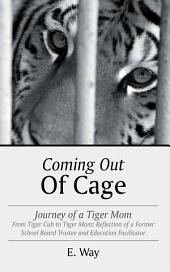 Coming Out Of Cage: Journey of a Tiger Mom