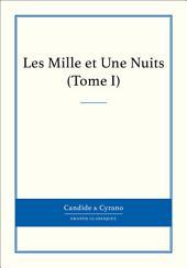 Les Mille et Une Nuits: Volume1