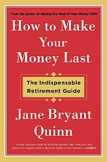 How to Make Your Money Last Book
