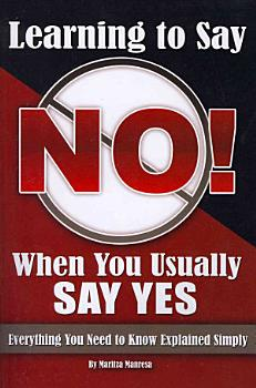 Learning How to Say No When You Usually Say Yes PDF