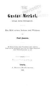 Gustav Merkel: königl. sächs. Hoforganist : ein Bild seines Lebens und Wirkens
