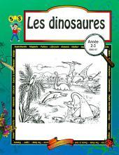 Les dinosaures : deuxiŠme … troisiŠme ann'e