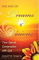The Way of Dreams and Visions Book