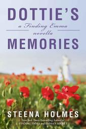 Dottie's Memories: (Finding Emma Series)