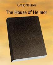 The House of Helmor
