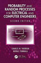 Probability and Random Processes for Electrical and Computer Engineers, Second Edition: Edition 2