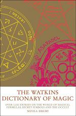The Watkins Dictionary of Magic