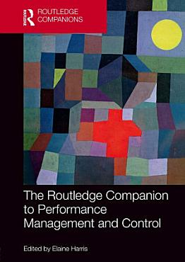 The Routledge Companion to Performance Management and Control PDF