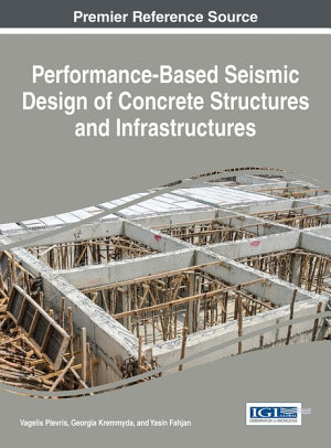 Performance Based Seismic Design of Concrete Structures and Infrastructures