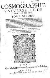 La cosmographie universelle de tout le monde: Volume2